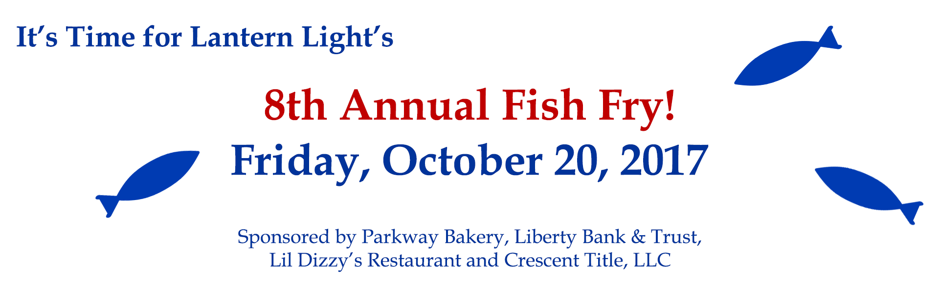 Lanter Light Fish Fry
